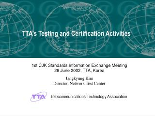 Telecommunications Technology Association