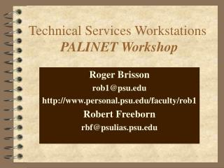 Technical Services Workstations PALINET Workshop