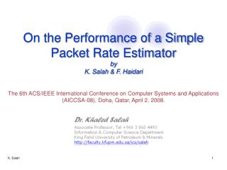 On the Performance of a Simple Packet Rate Estimator by K. Salah & F. Haidari