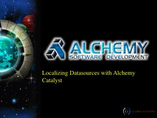 Localizing Datasources with Alchemy Catalyst