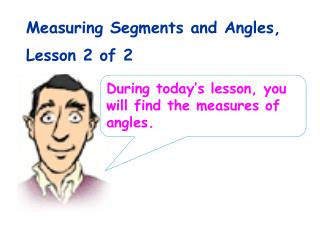 Measuring Segments and Angles, Lesson 2 of 2