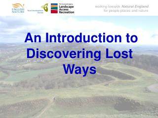 An Introduction to Discovering Lost Ways