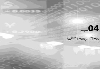 Chapter 04 MFC Utility Class