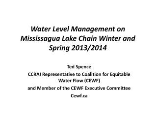 Water Level Management on Mississagua Lake Chain Winter and Spring 2013/2014