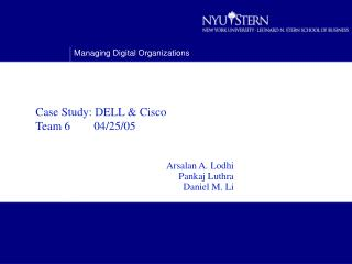 Case Study: DELL & Cisco   Team 6        04/25/05