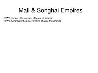 Mali & Songhai Empires