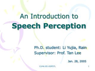 An Introduction to  Speech Perception