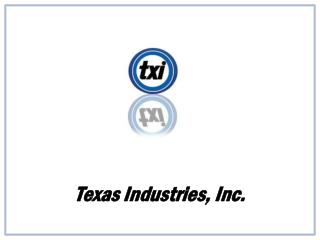 Texas Industries, Inc.