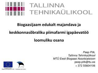 Biogaasijaam edukalt majandava ja keskkonnasõbraliku piimafarmi igapäevatöö loomuliku osana