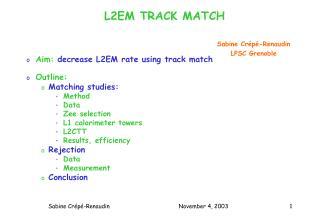 L2EM TRACK MATCH
