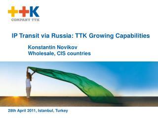 IP Transit via Russia: TTK Growing Capabilities
