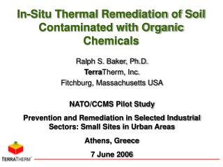 In-Situ Thermal Remediation of Soil Contaminated with Organic Chemicals