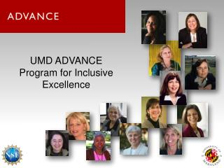 UMD ADVANCE  Program for Inclusive Excellence