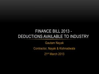 Finance Bill 2013 -  Deductions Available to Industry