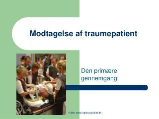 Modtagelse af traumepatient