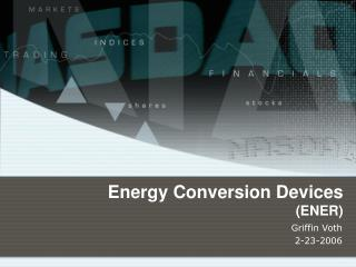 Energy Conversion Devices  (ENER)