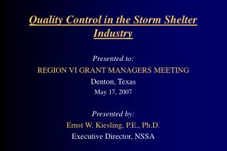 Quality Control in the Storm Shelter Industry