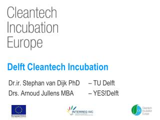 Delft Cleantech Incubation