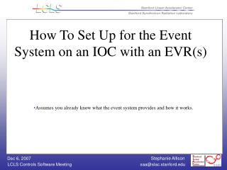 How To Set Up for the Event System on an IOC with an EVR(s)