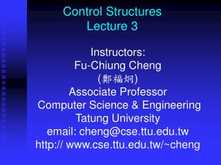 Control Structures Lecture 3