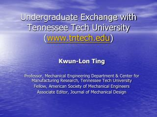 Undergraduate Exchange with Tennessee Tech University ( tntech )