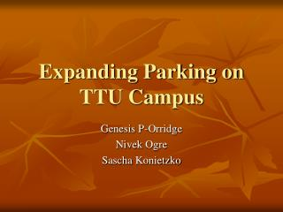 Expanding Parking on TTU Campus