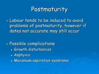 Postmaturity