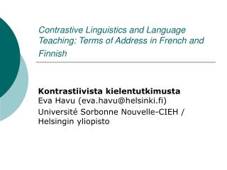 Contrastive Linguistics and Language Teaching: Terms of Address in French and Finnish
