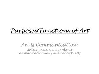Purposes/Functions of Art