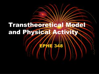 Transtheoretical Model and Physical Activity