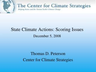 State Climate Actions: Scoring Issues December 5, 2008