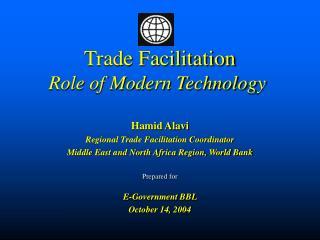 Trade Facilitation Role of Modern Technology
