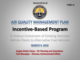Incentive-Based Program