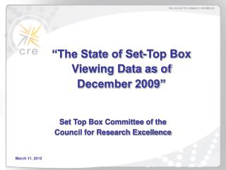"""The State of Set-Top Box Viewing Data as of  December 2009"""