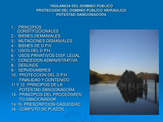 VIGILANCIA DEL DOMINIO PUBLICO PROTECCION DEL DOMINIO PUBLICO HIDRAULICO POTESTAD SANCIONADORA