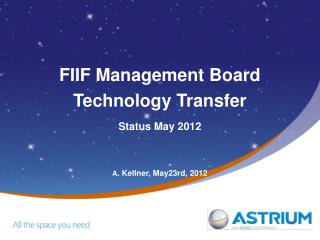 FIIF Management Board Technology Transfer Status May 2012