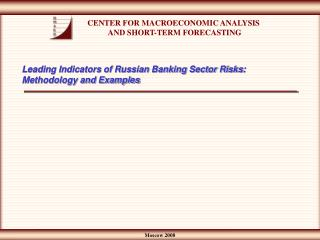 Leading Indicators of Russian Banking Sector Risks: Methodology and Examples