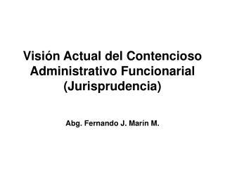 Visión Actual del Contencioso Administrativo Funcionarial (Jurisprudencia)