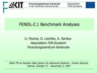 FENDL-2.1 Benchmark Analyses