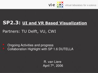 SP2.3:  UI and VR Based Visualization