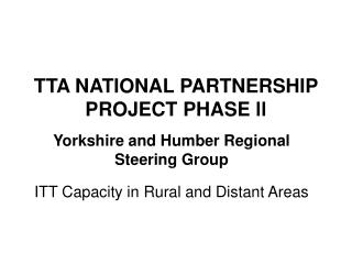 TTA NATIONAL PARTNERSHIP PROJECT PHASE ll