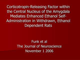 Funk et al The Journal of Neuroscience November 1 2006