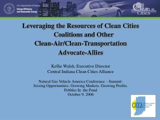Leveraging the Resources of Clean Cities Coalitions and Other  Clean-Air/Clean-Transportation