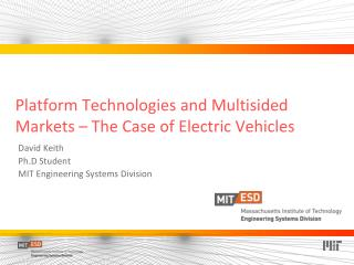 Platform Technologies and Multisided Markets � The Case of Electric Vehicles