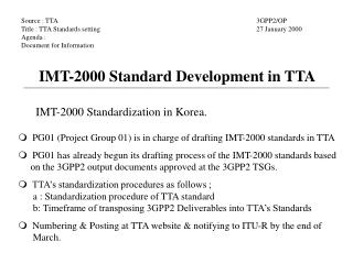 Source : TTA Title : TTA Standards setting Agenda :  Document for Information