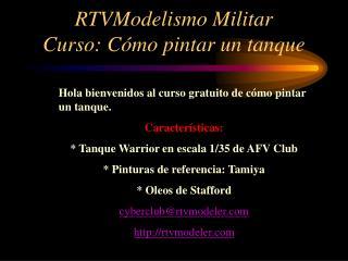 RTVModelismo Militar Curso: Cómo pintar un tanque