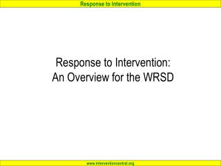 Response to Intervention:  An Overview for the WRSD