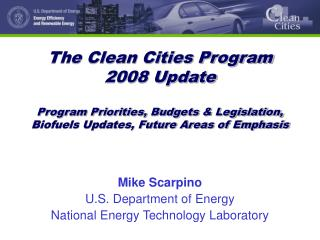 Mike Scarpino U.S. Department of Energy National Energy Technology Laboratory
