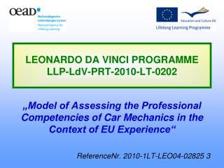 LEONARDO DA VINCI PROGRAMME LLP-LdV-PRT-2010-LT-0202