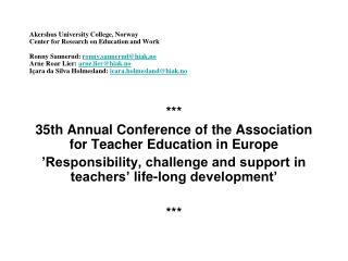 *** 35th Annual Conference of the Association for Teacher Education in Europe